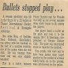 Bullets Stopped Play