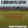 "Book Review 4: ""1309 Days Later"" by John Pennington"