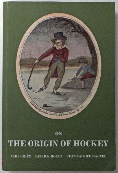 On The Origins Of Hockey Carl Giden